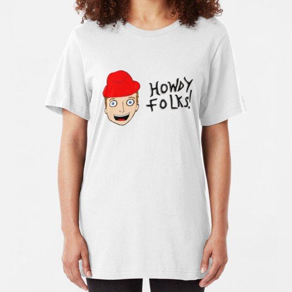 """Jambareeqi - """"Howdy Folks!"""" Slim Fit T-Shirt"""