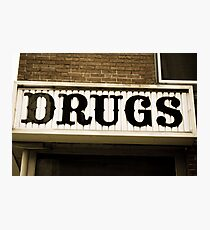 DRUGS Photographic Print
