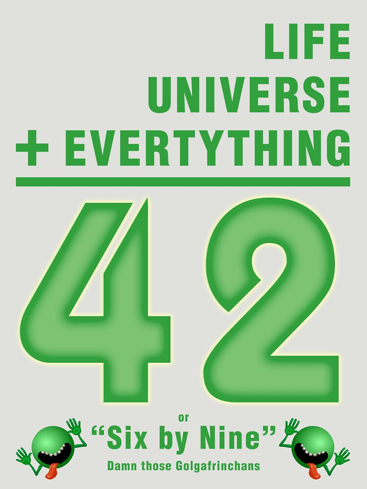 Life, the Universe, and Everything = 42 = 6x9 | Unisex T-Shirt