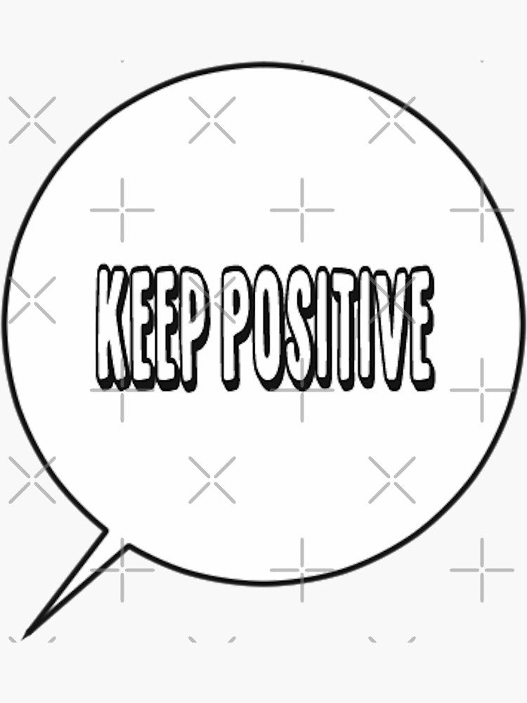 stay positive by lokisart