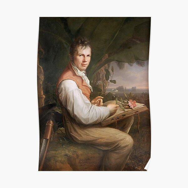 Humboldt ...geographer, naturalist, explorer Poster