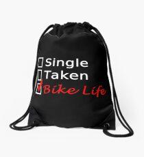 SINGLE TAKEN BIKE LIFE Drawstring Bag