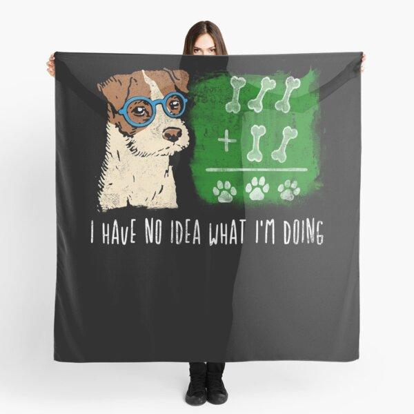 I don't know dog I funny saying school Scarf