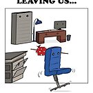 Leaving work greeting card by PeteSongi