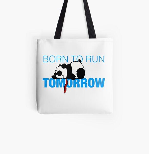 Born to run...tomorrow! All Over Print Tote Bag