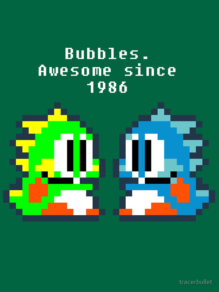 Bubbles. Awesome since 1986 | Unisex T-Shirt
