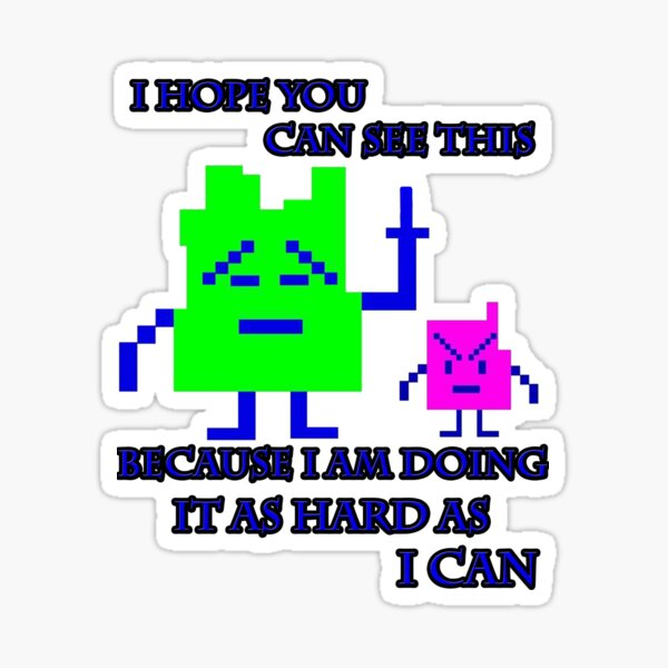 Mooninites - I'm doing it as hard as I can Sticker