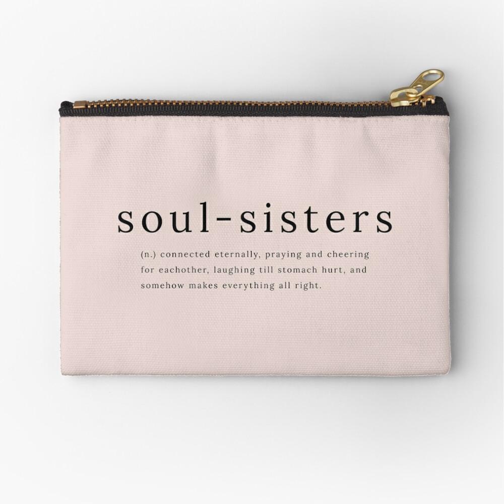 Soul Sisters definition quote Zipper Pouch
