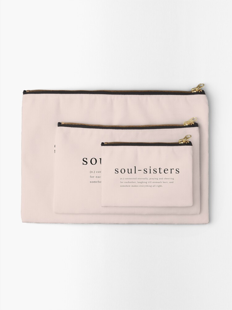 Alternate view of Soul Sisters definition quote Zipper Pouch