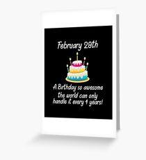 February 29th Awesome Birthday design Happy Birthday Cake Greeting Card