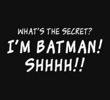 I'm Batman! (In White)