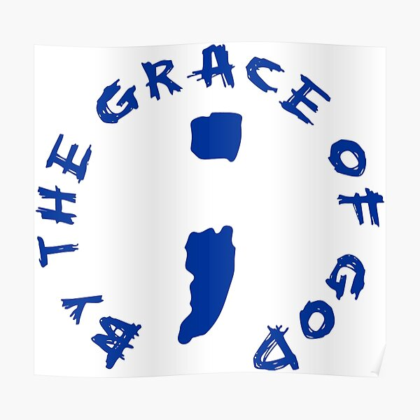 Semi-Colon - By the Grace of God Poster