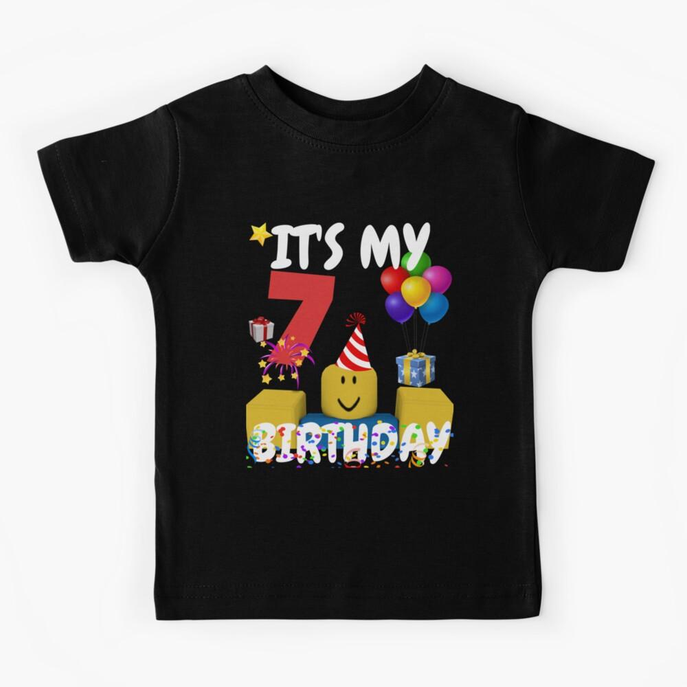 Roblox Noob Birthday Boy It's My 7th Birthday Fun 7 Years Old Gift  Kids T-Shirt