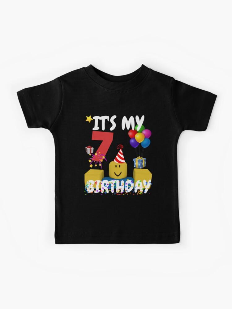 T Shirt Roblox Fotos Roblox Noob Birthday Boy It S My 7th Birthday Fun 7 Years Old Gift T Shirt Kids T Shirt By Smoothnoob Redbubble