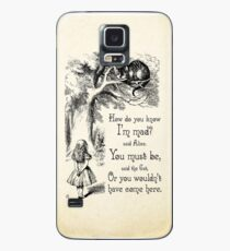 Alice in Wonderland Quote - How Do You Know I'm Mad - Cheshire Cat Quote - 0173 Case/Skin for Samsung Galaxy