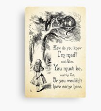 Alice in Wonderland Quote - How Do You Know I'm Mad - Cheshire Cat Quote - 0173 Metal Print