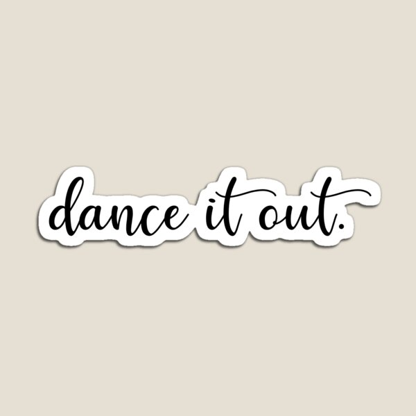 Grey's dance it out Magnet