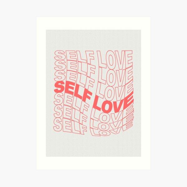 Self Love Poster Art Print