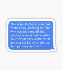 This is for Rachel text message Sticker