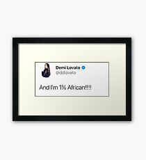 Demi Lovato 1% African tweet Framed Print