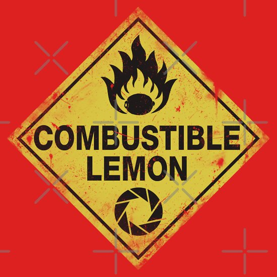 TShirtGifter presents: Combustible Lemon Warning Sign