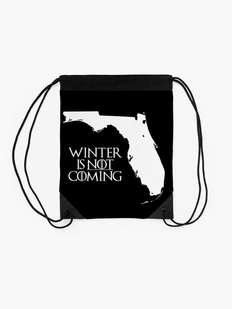 Alternate view of Winter is NOT coming Drawstring Bag