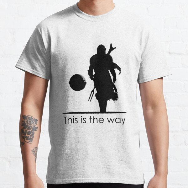 Mando this is the way Classic T-Shirt