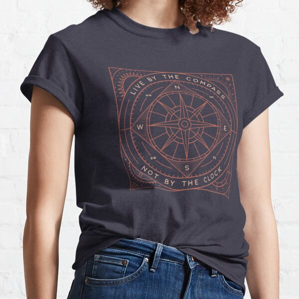 Live By The Compass Classic T-Shirt