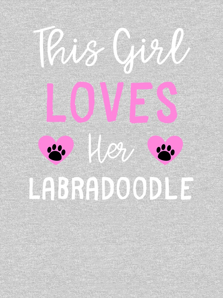 This Girl Loves Her Labradoodle - Labradoodle Gift Idea by DogBoo