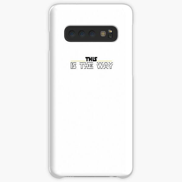 This is the Way Exclusive  Samsung Galaxy Snap Case