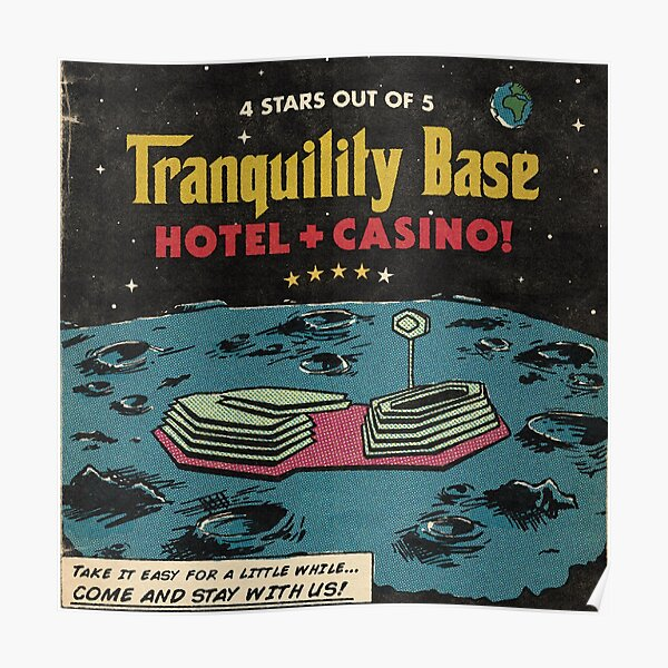 Tranquility Base Poster