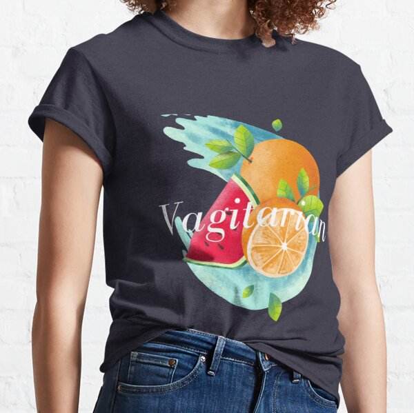 Are you vagitarian? Classic T-Shirt