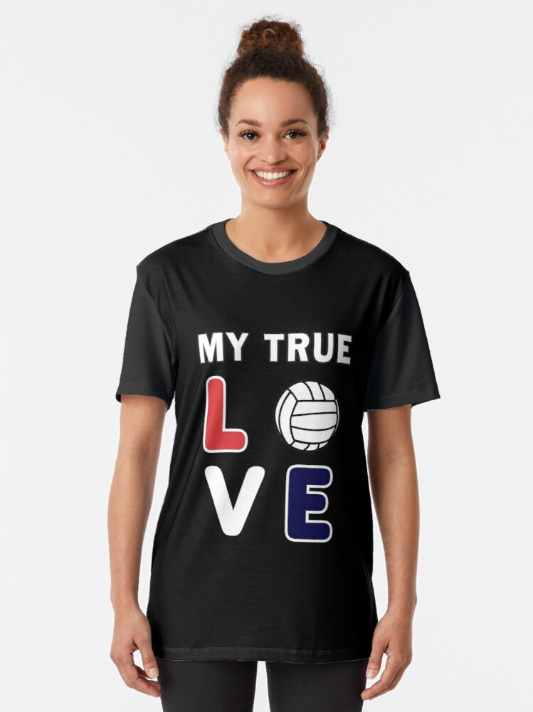 Alternate view of Volleyball My True Love Sportive V-Ball Team Gift. Graphic T-Shirt