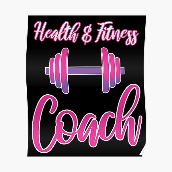 Health & Fitness Gift - Health and Fitness Coach Poster