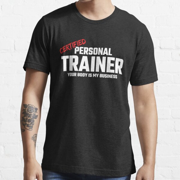 Fitness Gift for Health Coach - Certified Personal Trainer Essential T-Shirt
