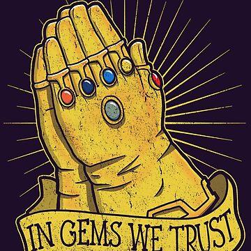 In Gems We Trust by jozvozdesign