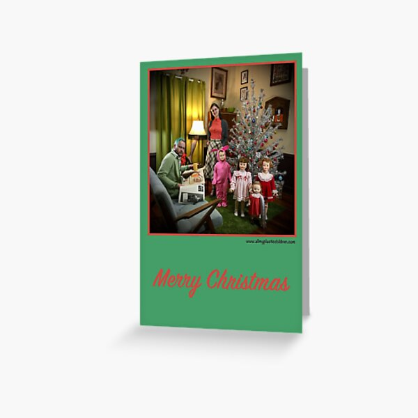 A Plastic Family Christmas Story (Christmas Card) Greeting Card