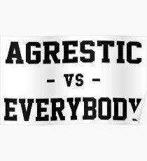 Agrestic VS Everybody Poster