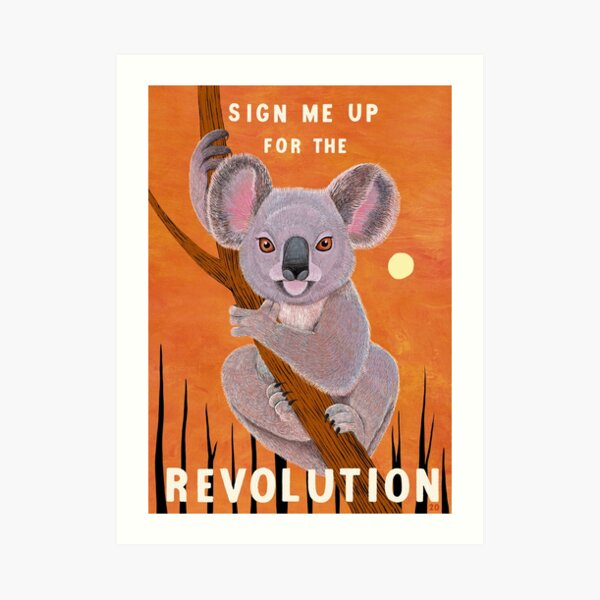 Sign me up for the Revolution Art Print
