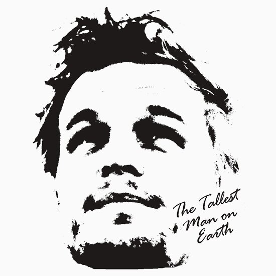TShirtGifter presents: The Tallest Man on Earth