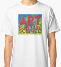 The Art of Planetary Science Classic T-Shirt