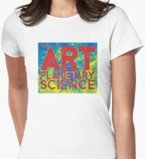 The Art of Planetary Science Women's Fitted T-Shirt