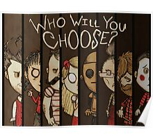 Don't Starve: Who Will You Choose? Poster