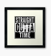 Straight Outta Time Back to the Future  Framed Print