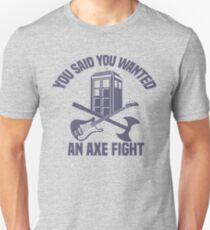 Axe Fight! Unisex T-Shirt