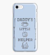 Daddy's Little Helper iPhone Case/Skin