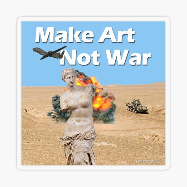 Make Art, Not War Transparent Sticker