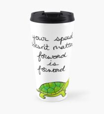 Forward is Forward Turtle Travel Mug