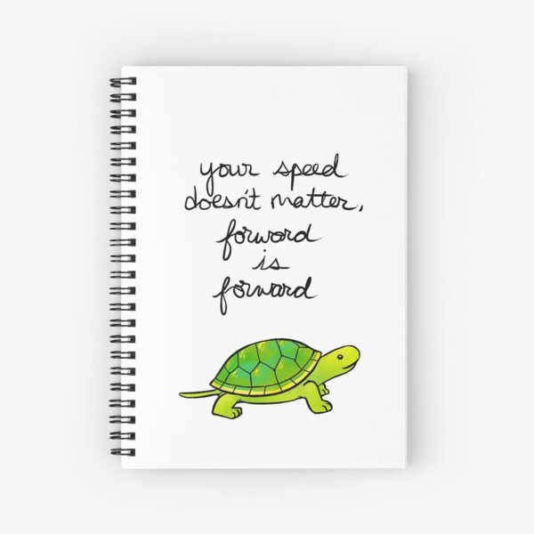 Forward is Forward Turtle Spiral Notebook