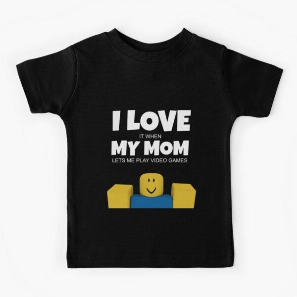 Roblox NOOB I Love My Mom Funny Gamer Gift  Kids T-Shirt